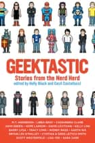 Geektastic ebook by Holly Black,Cecil Castellucci