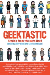 Geektastic - Stories from the Nerd Herd ebook by