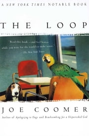 The Loop ebook by Joe Coomer