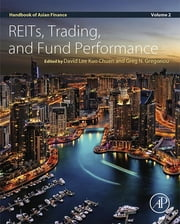 Handbook of Asian Finance - REITs, Trading, and Fund Performance ebook by Greg N. Gregoriou,David Lee Kuo Chuen