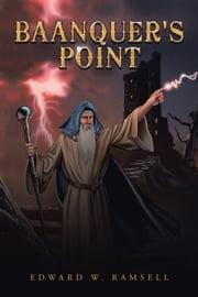 Baanquer's Point ebook by Edward W. Ramsell
