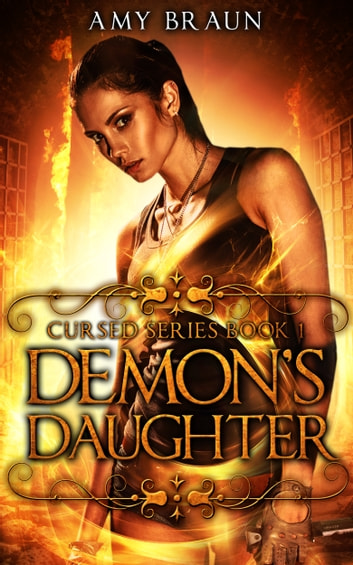 Demon's Daughter - A Cursed Book ebook by Amy Braun