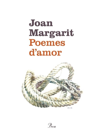 Poemes d'amor ebook by Joan Margarit