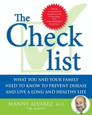 The Checklist - How to Identify True Medical Advice When ebook by Dr. Manny Alvarez