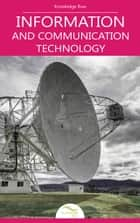 Information and Communication Technology ebook by Knowledge flow