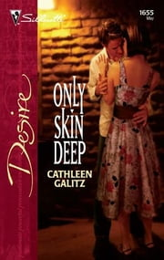 Only Skin Deep ebook by Cathleen Galitz