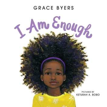 I Am Enough ebook by Grace Byers