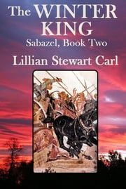 The Winter King ebook by Lillian Stewart Carl