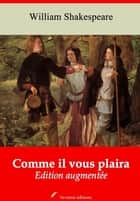 Comme il vous plaira – suivi d'annexes - Nouvelle édition 2019 ebook by William Shakespeare