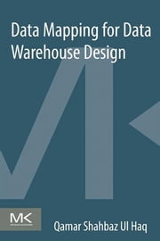 Data Mapping for Data Warehouse Design ebook by Qamar Shahbaz