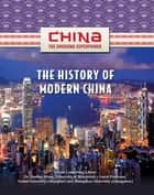 The History of Modern China ebook by Zhiyue Bo