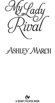 My Lady Rival ebook by Ashley March