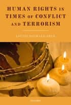 Human Rights in Times of Conflict and Terrorism ebook by Louise Doswald-Beck