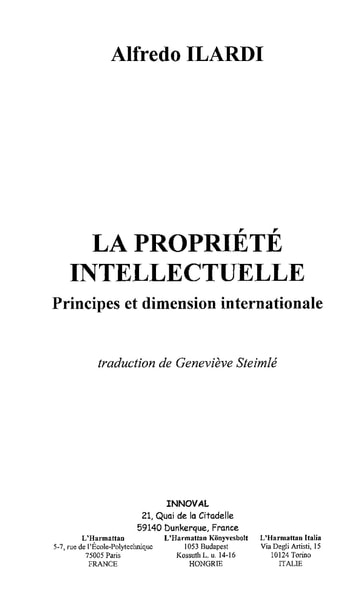 Propriété intellectuelle - Principes et dimension internationale ebook by Alfredo Ilardi