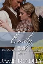For the Love of Emily ebook by Jamie Bradley