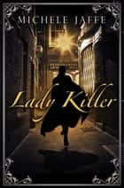 Lady Killer ebook by Michele Jaffe