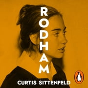 Rodham - The Sunday Times Bestseller audiobook by Curtis Sittenfeld