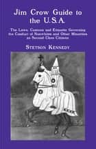 Jim Crow Guide to the U.S.A. ebook by Stetson Kennedy