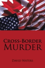 Cross-Border Murder ebook by David Waters