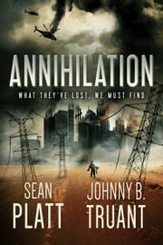 Annihilation ebook by Sean Platt, Johnny B. Truant