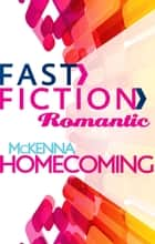 Mckenna Homecoming ebook by
