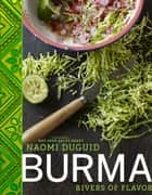 Burma ebook by Naomi Duguid