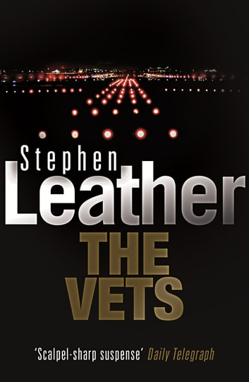 The Vets ebook by Stephen Leather