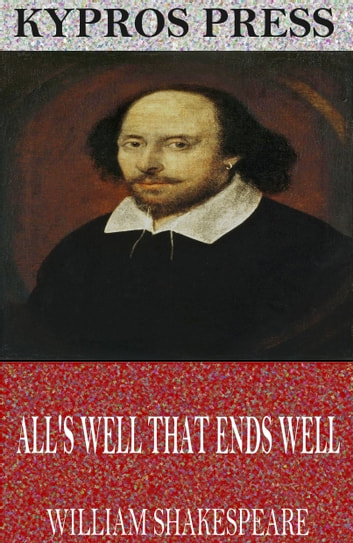 All's Well That Ends Well ebook by William Shakespeare