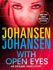 With Open Eyes - An Original Short Story ebook by Iris Johansen,Roy Johansen