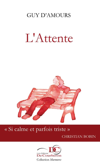 L'Attente ebook by Guy D'Amours