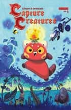 Capture Creatures #1 ebook by Frank Gibson, Becky Dreistadt