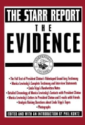 The Evidence - The Starr Report ebook by