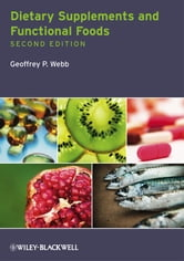 Dietary Supplements and Functional Foods ebook by Geoffrey P. Webb