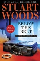 Ebook Below the Belt di Stuart Woods