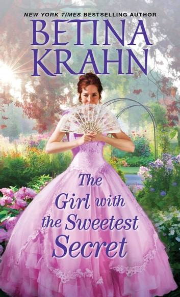 The Girl with the Sweetest Secret ebook by Betina Krahn