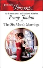 The Six-Month Marriage - An Anthology ebook by Penny Jordan