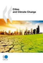 Cities and Climate Change ebook by Collective