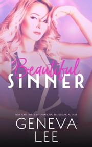 Beautiful Sinner - Las Vegas Sins, #2 ebook by Geneva Lee