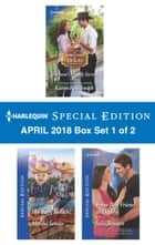 Harlequin Special Edition April 2018 Box Set 1 of 2 - Fortune's Family Secrets\The Baby Switch!\From Best Friend to Daddy ebook by Melissa Senate, Jules Bennett, Karen Rose Smith