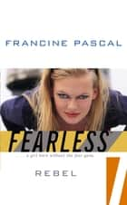 Rebel ebook by Francine Pascal