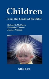 Children: From the books of the Bible ebook by Richard J. McQueen