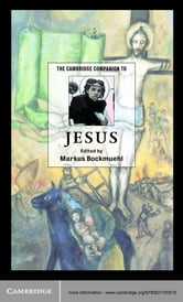 The Cambridge Companion to Jesus ebook by