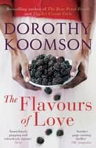 The Flavours of Love ebook by Dorothy Koomson