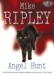 Angel Hunt ebook by Mike Ripley