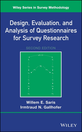 Design Evaluation And Analysis Of Questionnaires For Survey Research Ebook By Willem E Saris