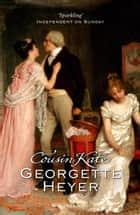 Cousin Kate ebook by Georgette Heyer