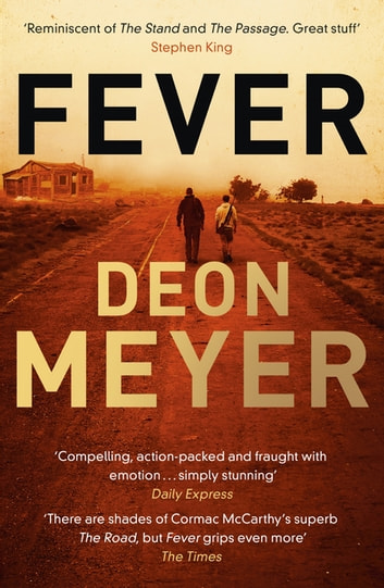 Fever - Epic story of rebuilding civilization after a world-ruining virus ebook by Deon Meyer