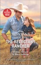 Montana Country Legacy: The Reluctant Rancher ebook by Donna Alward, Mary Sullivan