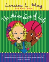 The Adventures of Lulu ebook by Louise Hay