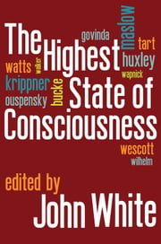 The Highest State of Consciousness ebook by John White
